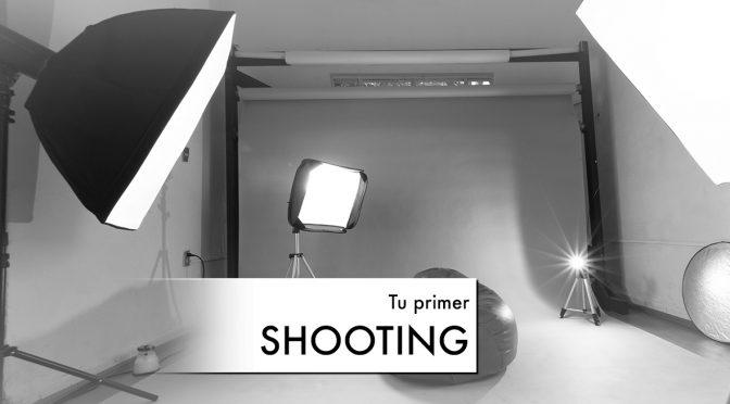 Como prepararte para tu primer shooting